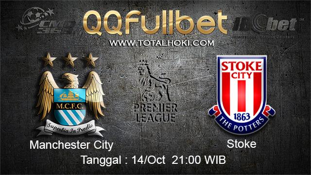 PREDIKSIBOLA - PREDIKSI TARUHAN BOLA Manchester City vs Stoke  14 OCTOBER 2017 (EPL)