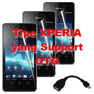 Tipe Xperia android yang support OTG