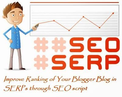 Improve Ranking of Your Blogger Blog in SERPs through SEO script