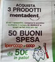 Logo Mentadent ti fa vincere buoni spesa Ipercoop e Coop da 50€
