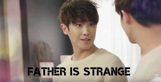 Sinopsis Drama Korea Father Is Strange Episode 1-50 (Tamat)