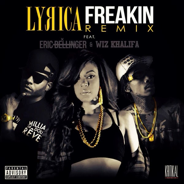 Lyrica Anderson - Freakin (Remix) (feat. Wiz Khalifa & Eric Bellinger) - Single Cover
