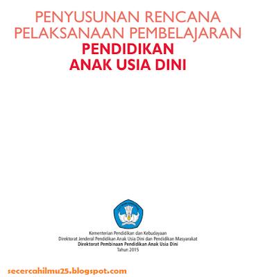 Dokumen Penyusunan Rencana Pelaksanaan Pembelajaran Pendidikan Anak Usia Dini (PAUD)