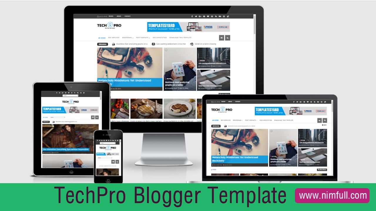 Tech Pro Responsive Premium Free Blogger Template 2018 Nimfull