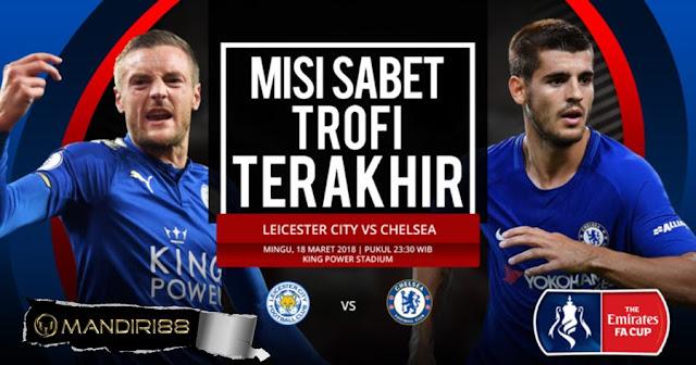 Prediksi Leicester City Vs Chelsea, Minggu 18 Maret 2018 Pukul 20.30 WIB