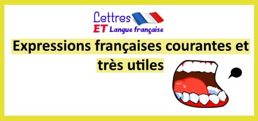 Expressions françaises courantes et très utiles
