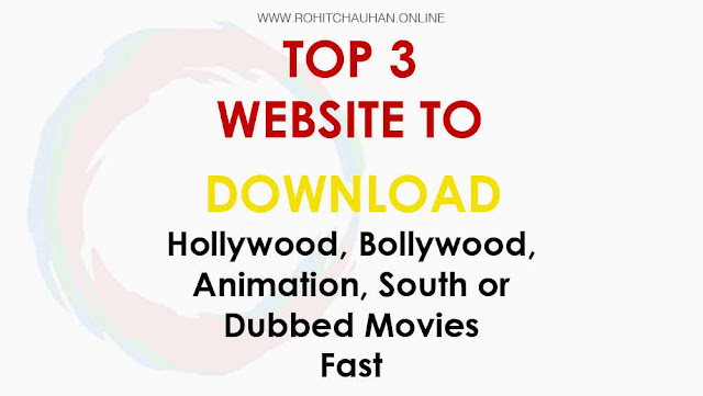 3 Best Website To Download Latest Bollywood and Hollywood Dubbed Movie Free