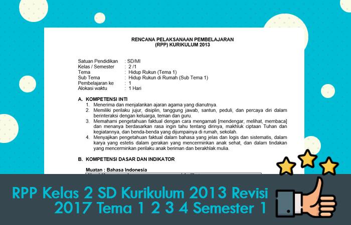 RPP Kelas 2 SD Kurikulum 2013 Revisi 2017 Tema 1 2 3 4 Semester 1