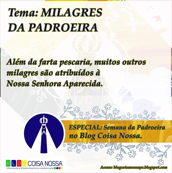 PADROEIRA: Conheça os milagres famosos de Nossa Senhora Aparecida.