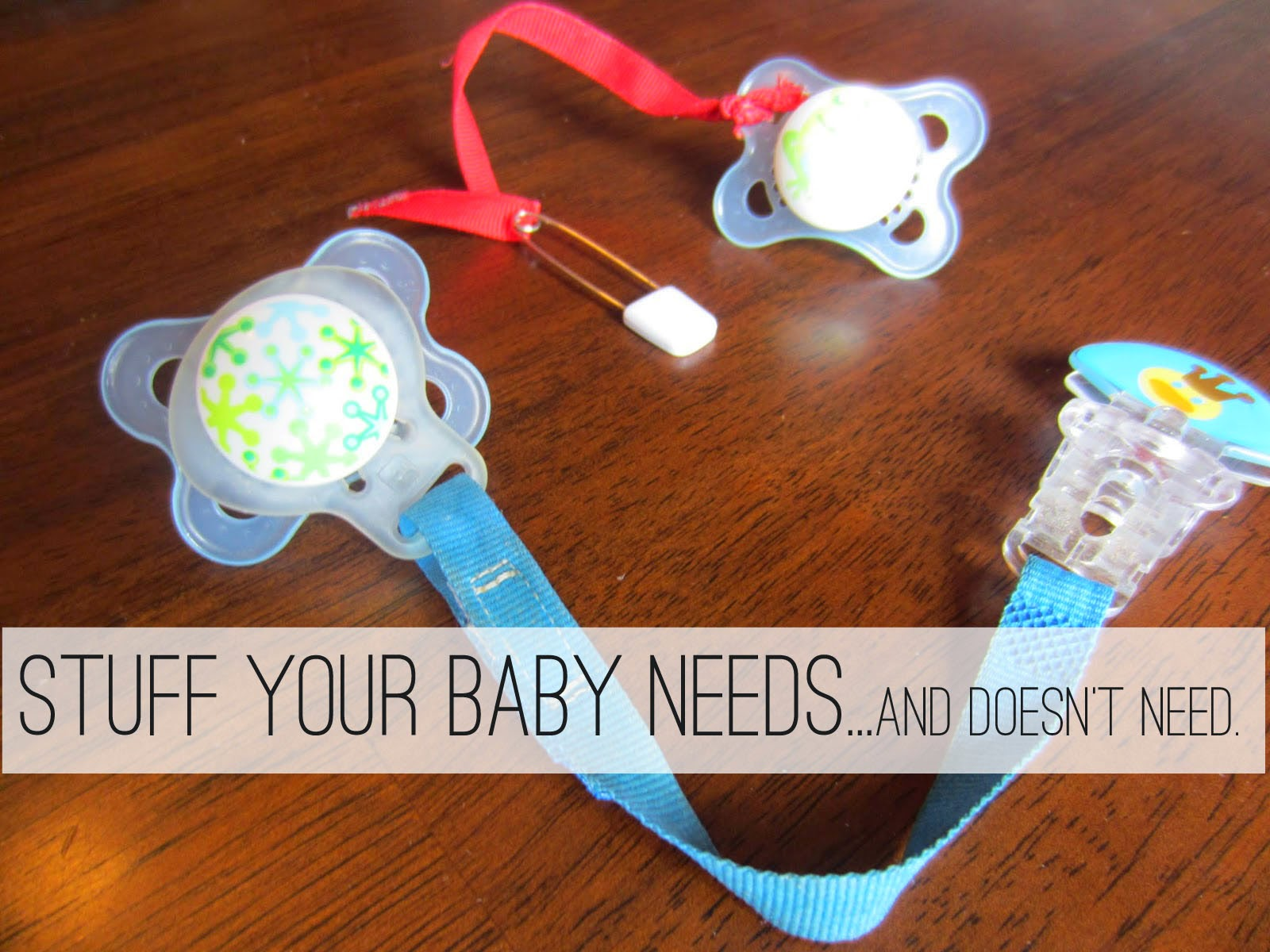 Swag on, momma!: Stuff Your Baby Needs! (And Doesn't Need.)