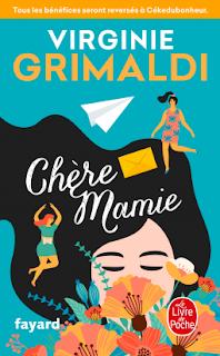 Vie quotidienne de FLaure : Chère Mamie - Virginie GRIMALDI