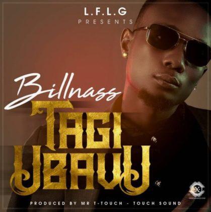 Download Mp3 | BillNass - Tagi Ubavu