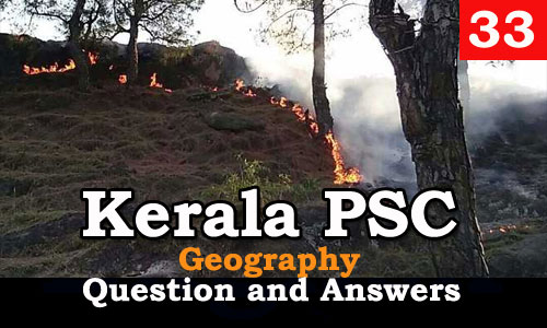 Kerala PSC Geography Question and Answers - 33