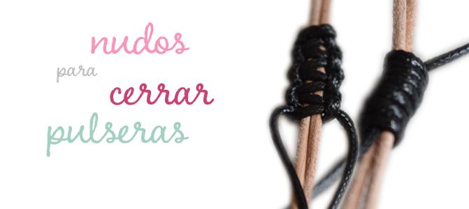 690ff20803aa DIY Cocoa Abalorios  Dos nudos para cerrar pulseras