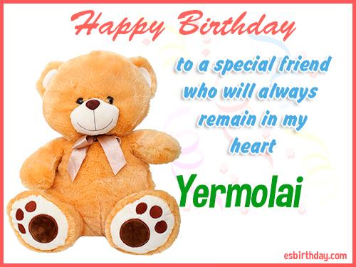 Yermolai Happy Birthday friend
