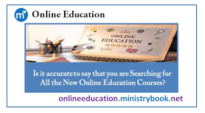 Is it accurate to say that you are Searching for All the New Online Education Courses?