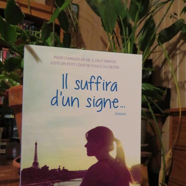 Il suffira d'un signe... de Céline Rouillé