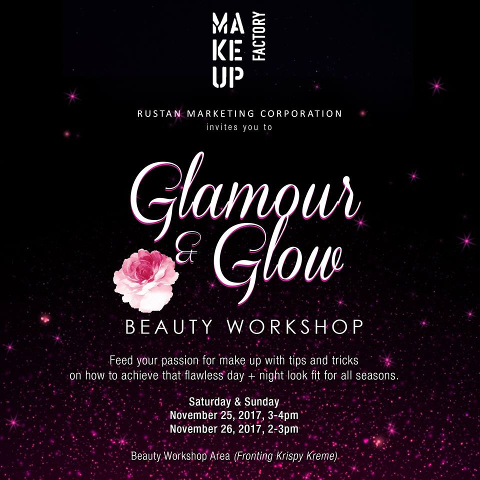 Manila shopper make up factory glam glow beauty workshop sale in cooperation with bonifacio global citys passionfest make up factory glam glow beauty workshop is open to all just simply acquire your passport kit stopboris Image collections
