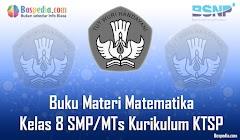 Lengkap - Buku Materi Matematika Kelas 8 SMP/MTs Kurikulum KTSP Terbaru
