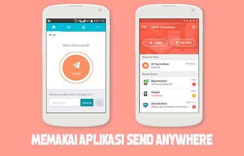 Memakai Aplikasi Send Anywhere