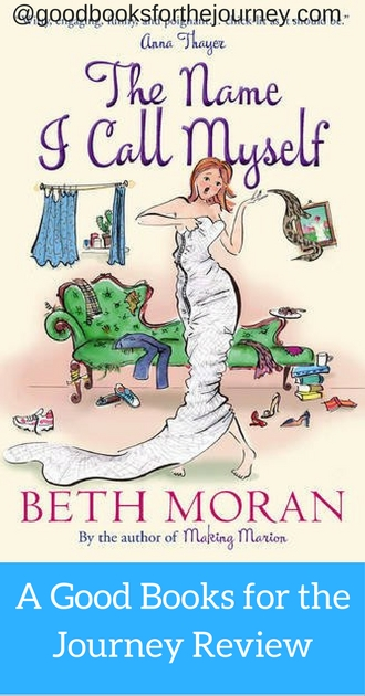 Review of The Name I Call Myself by Beth Moran