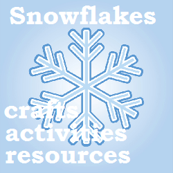 Snowflake crafts, activities and resources for toddlers