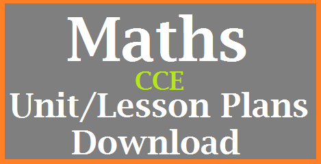 CCE Method Mathematics Unit/ Lesson Plans Download Maths Lesson Plans Download | Unit Plans for Mathematics in CCE Method Download here | Continuous Comprehensive Evaluation Unit cum Lesson Plans for Mathematics Download here cce-method-mathematics-unit-lesson-download
