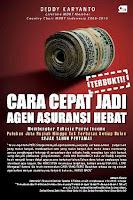 CARA CEPAT JADI AGEN ASURANSI HEBAT Karya: Deddy Karyanto