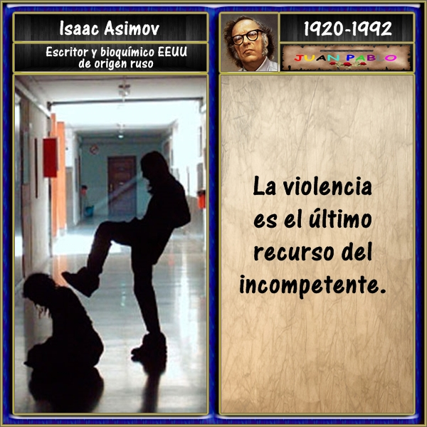 Frases Ilustradas Y Autor Frases Ilustradas Isaac Asimov