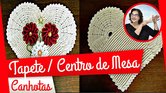 Tapete ou Centro de Mesa Coração em Crochê para Canhotos com Edinir Croche
