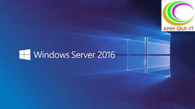(Tài Liệu) Tài liệu quản trị mạng Windows Server 2016