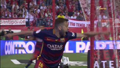 Final Copa Del Rey : Barcelona 2 VS 0 Sevilla 22-05-2016