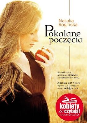 "Co oznacza mieć dziecko? Natalia Rogińska ""Pokalane poczęcie"""