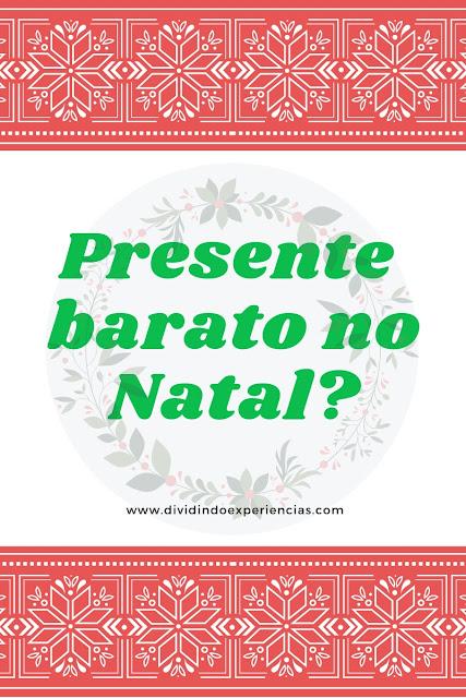 Onde comprar presentes baratos para Natal?