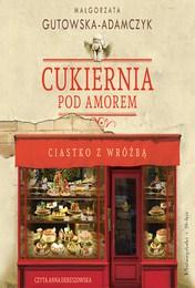 http://lubimyczytac.pl/ksiazka/4799733/cukiernia-pod-amorem-ciastko-z-wrozba