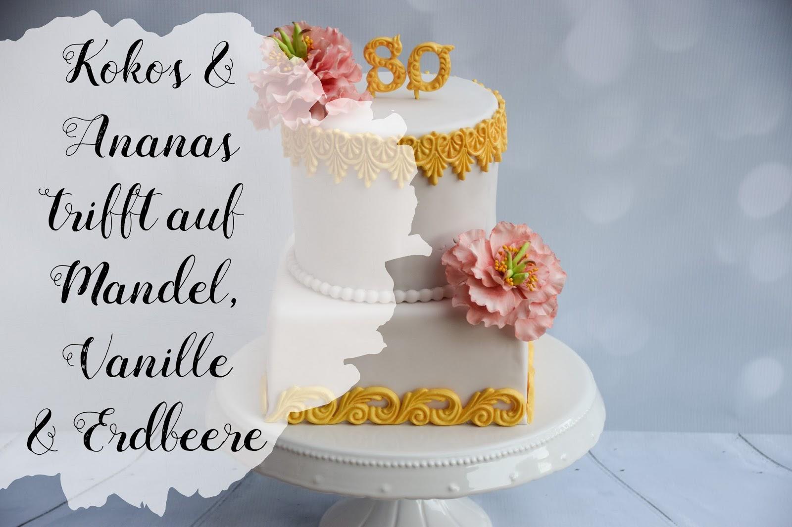 Kokos Ananas Trifft Auf Mandel Vanille Erdbeere Marions Red Velvet Nougat Cake 15cm Zum 80ten Geburtstag Meiner Lieben Schwiegermutter Habe Ich Sie Natrlich Mit Einem Kleinen Feinen Trtchen Berrascht Finde Zu So Ehrenfest