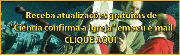 Receba+atualizacoes+Ci%25C3%25AAncia+confirma+Igreja.jpg