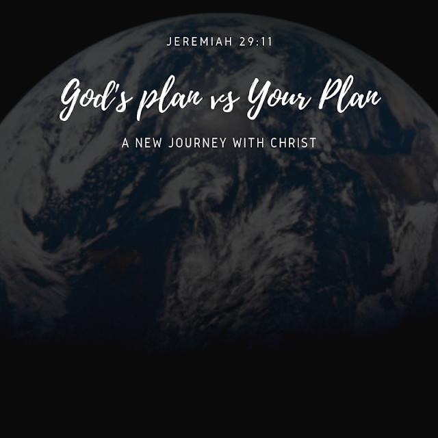 God's Plan vs Your Plan