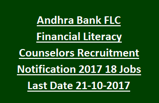 Andhra Bank FLC Financial Literacy Counselors Recruitment Notification 2017 18 Jobs Last Date 21-10-2017