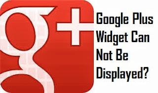 Widget Google Plus yang Tidak Muncul