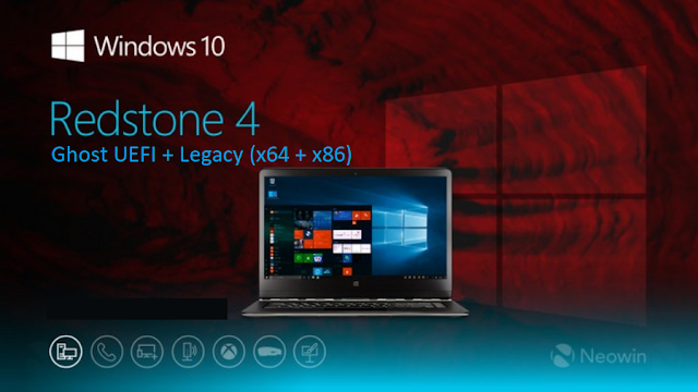 Ghost Windows 10 Pro RS4 (x86 + x64) Full Soft Chuẩn UEFI + Legacy