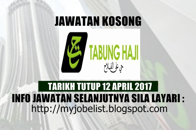 Kosong di Lembaga Tabung Haji (TH) April 2017