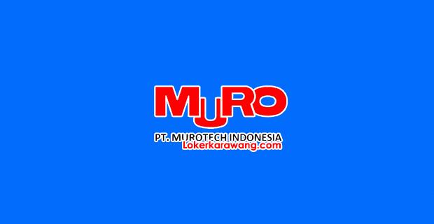 Lowongan Kerja PT. Murotech Indonesia Kawasan Suryacipta Karawang