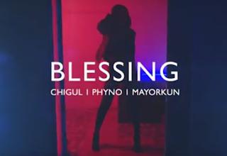 Video: Chigul - Blessings ft. Mayorkun & Phyno