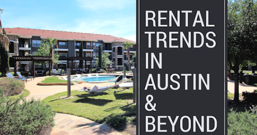 Rental Trends in Austin and Beyond