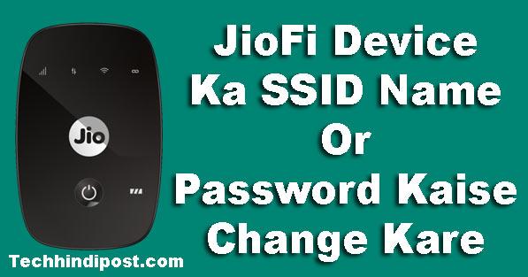 jiofi device ka name or password kaise change kare