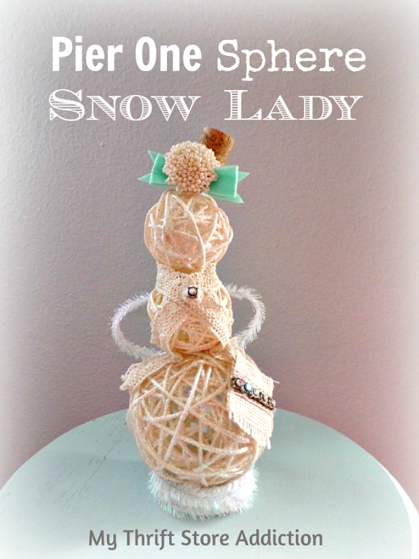 Sassy Snow Lady Repurposed Pier One Spheres  mythriftstoreaddiction.blogspot.com