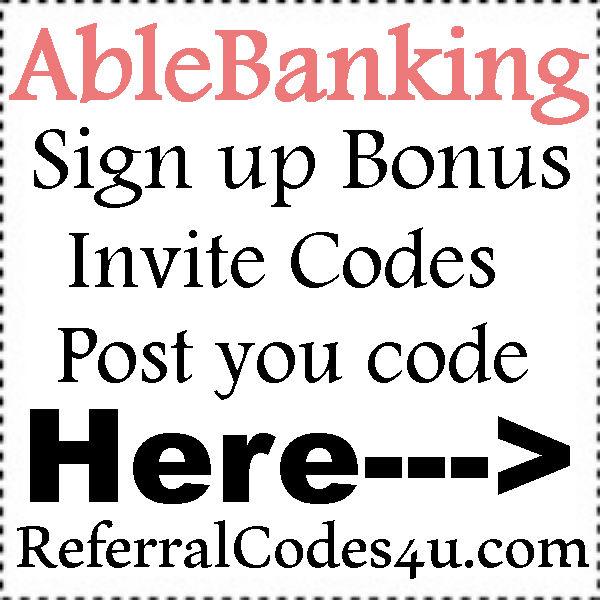 AbleBanking.com Invite Codes, AbleBanking Promotions, AbleBanking Bonus