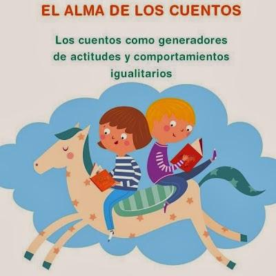 http://www.educatolerancia.com/pdf/El%20alma%20de%20los%20cuentos_Fomento%20de%20la%20Igualdad%20en%20Primaria%20y%20%20Secundaria.pdf