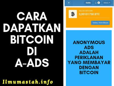 Cara Mendapatkan Bitcoin di Anonymous Ads